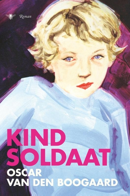 Kindsoldaat : roman