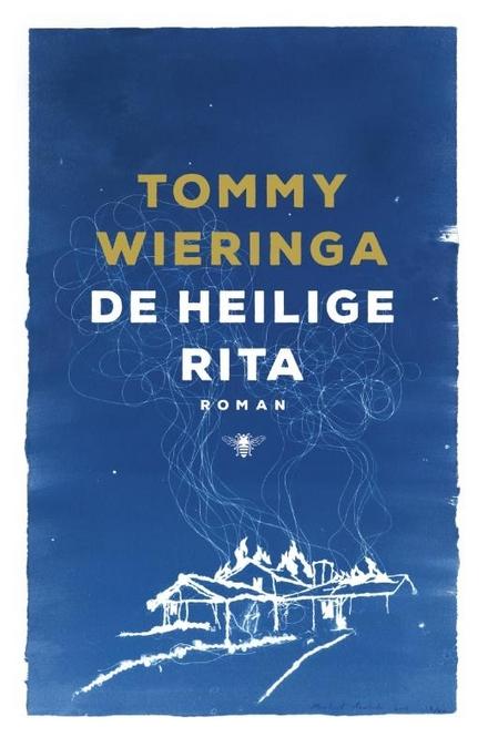 Leestip foto van: De heilige Rita : roman | Een boek van Tommy Wieringa