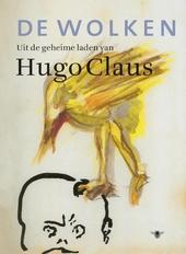 De wolken : uit de geheime laden van Hugo Claus