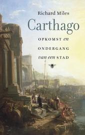 Carthago : opkomst en ondergang van een stad