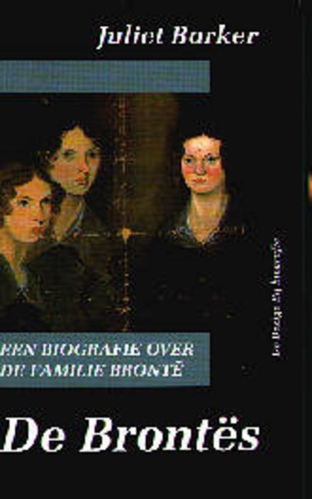 De Brontës : biografie over de familie Brontë