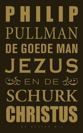 De goede man Jezus en de schurk Christus