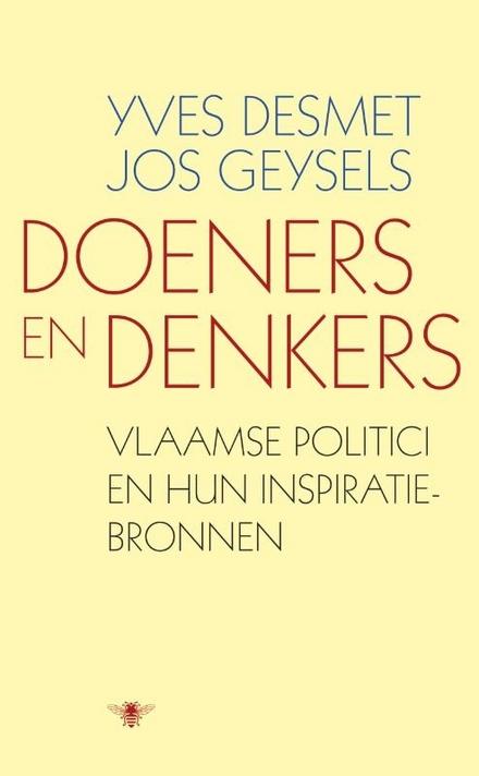 Doeners en denkers : Vlaamse politici en hun inspiratiebronnen