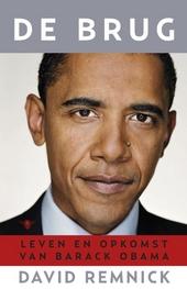De brug : leven en opkomst van Barack Obama