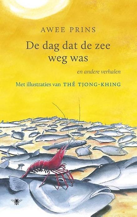 De dag dat de zee weg was en andere verhalen