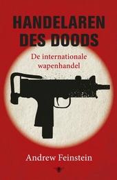 Handelaren des doods : de internationale wapenhandel