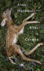 Alles is Carmen : roman