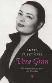 Vera Gran : de zangeres van het getto van Warschau