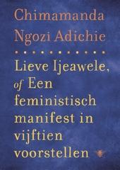 Lieve IJeawele, of Een feministisch manifest in vijftien voorstellen