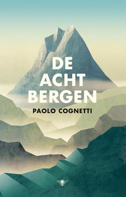 De acht bergen - Koesterboek.... prachtige verteltechniek