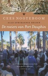 De roeiers van Port Dauphin : alle Afrikaanse reizen