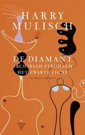 De diamant : de vroege romans