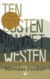 Ten oosten van het westen : een land in verhalen