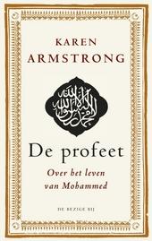 De profeet : over het leven van Mohammed