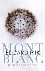 Mont Blanc : roman