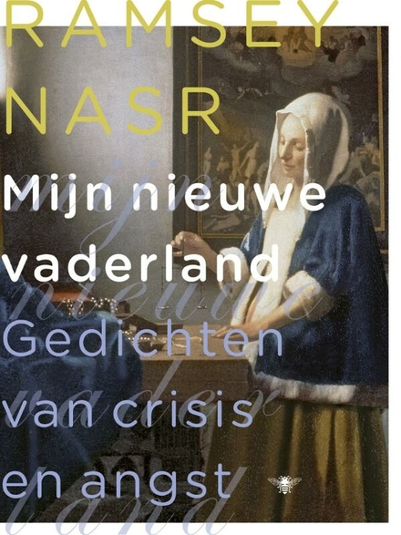 Mijn nieuwe vaderland : gedichten van crisis en angst