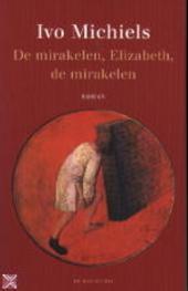 De mirakelen, Elizabeth, de mirakelen