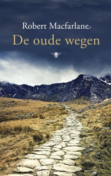 De oude wegen : een voetreis