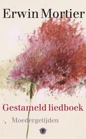 Gestameld liedboek : moedergetijden