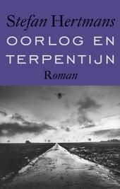 Oorlog en terpentijn : roman