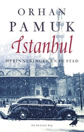 Istanbul : herinneringen en de stad