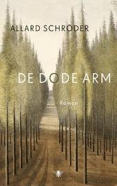 De dode arm : een romantisch leven