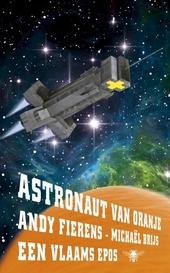 Astronaut van Oranje : een Vlaams epos