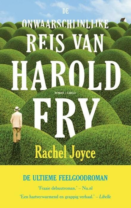 Leestip foto van: De onwaarschijnlijke reis van Harold Fry | Een boek van Rachel Joyce