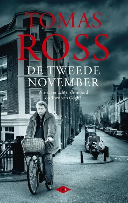 De tweede november : wie zat er achter de moord op Theo van Gogh?