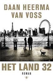Het land 32 : roman