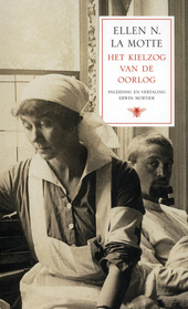 Het kielzog van de oorlog : het menselijk wrakhout van het slagveld, gezien door een Amerikaanse hospitaalverpleegs...
