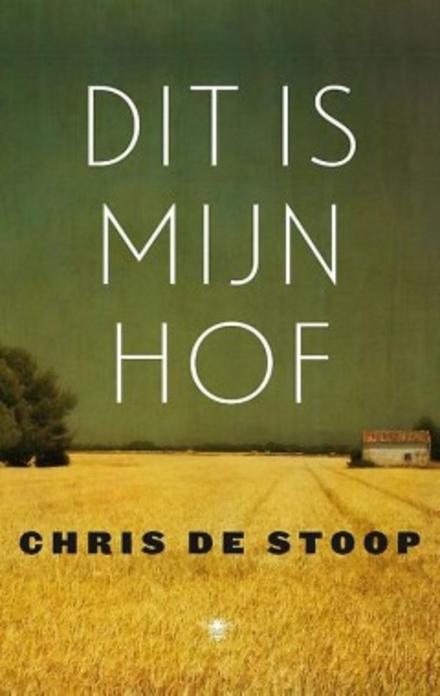 Leestip foto van: Dit is mijn hof | Een boek van Chris De Stoop
