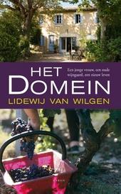 Het domein : een jone vrouw, een oude wijngaard, een nieuw leven