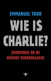Wie is Charlie? : xenofobie en de nieuwe middenklasse