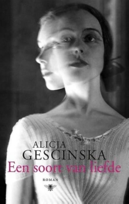 Een soort van liefde : roman
