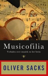 Musicofilia : verhalen over muziek en het brein