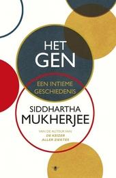 Het gen : een intieme geschiedenis