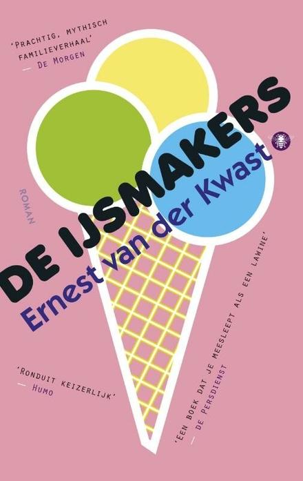 Leestip foto van: De ijsmakers : roman | Een boek van Ernest Van der Kwast