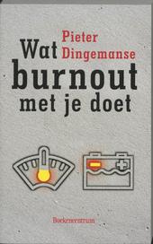 Wat burnout met je doet