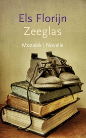 Zeeglas : novelle