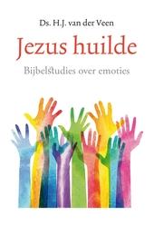 Jezus huilde : bijbelstudies over emoties