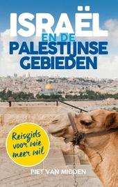 Israël en de Palestijnse gebieden : reisgids voor wie meer wil