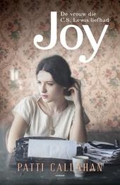Joy : de vrouw die C.S. Lewis liefhad : roman