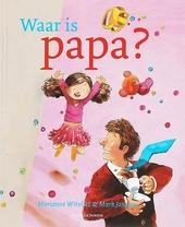Waar is papa?