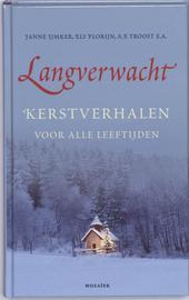 Langverwacht : kerstverhalen om voor te lezen