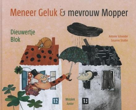 Meneer Geluk & Mevrouw Mopper