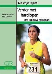 Verder met hardlopen : 10k tot halve marathon