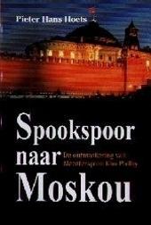 Spookspoor naar Moskou