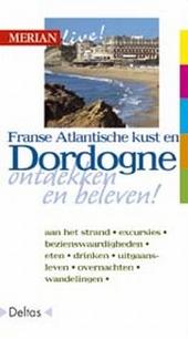 Franse Atlantische kust en Dordogne