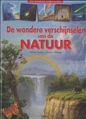 De wondere verschijnselen van de natuur